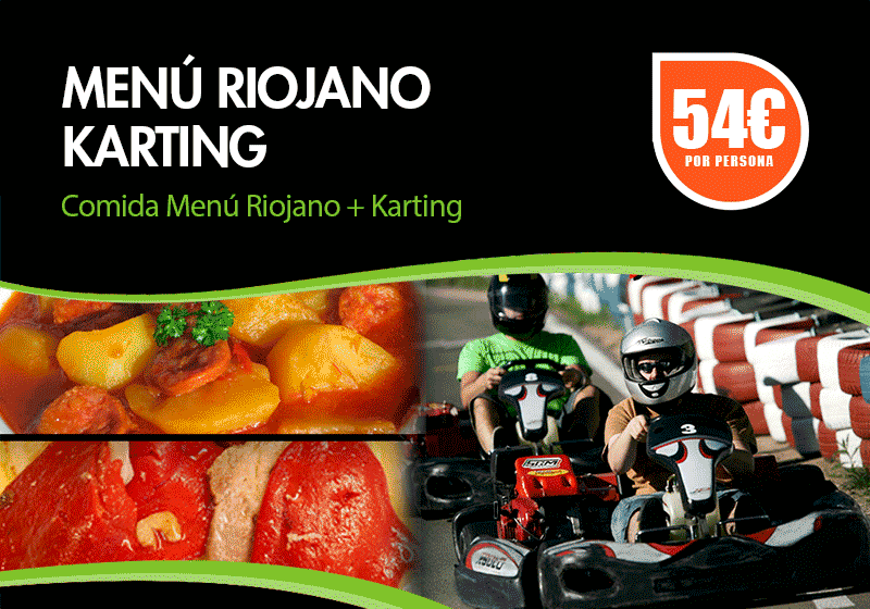 Menu Riojano + Karting